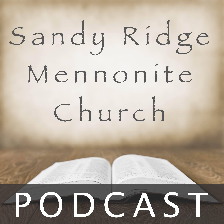 Sandy Ridge Mennonite Church Podcast